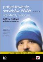 Okładka książki Projektowanie sewisów WWW. Standardy sieciowe. Wydanie III